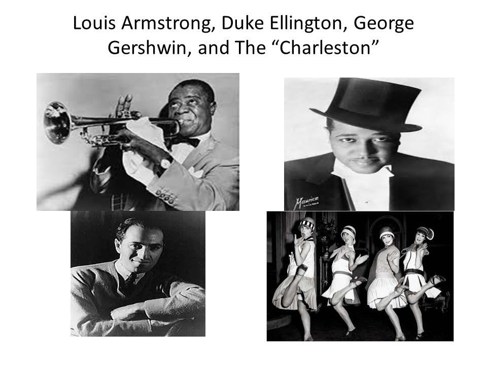 Louis Armstrong, Duke Ellington, George Gershwin, and The Charleston