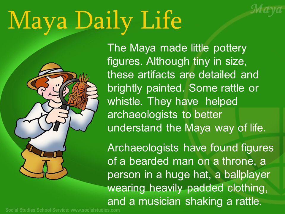 Maya Daily Life