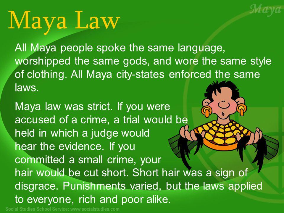 Maya Law