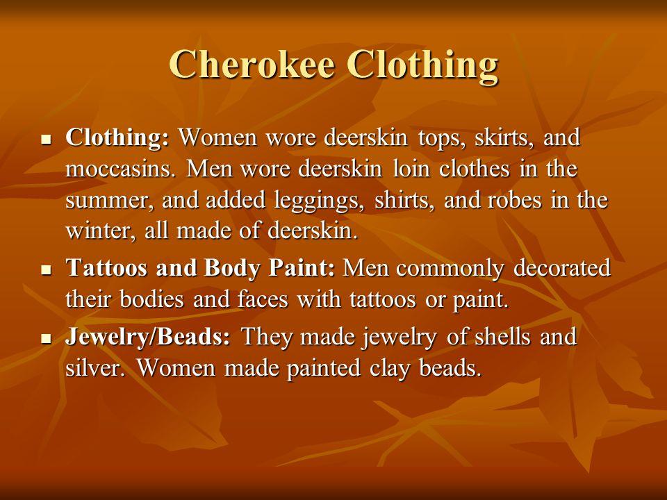 Cherokee Clothing