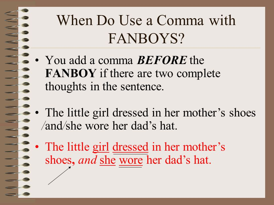 When Do Use a Comma with FANBOYS