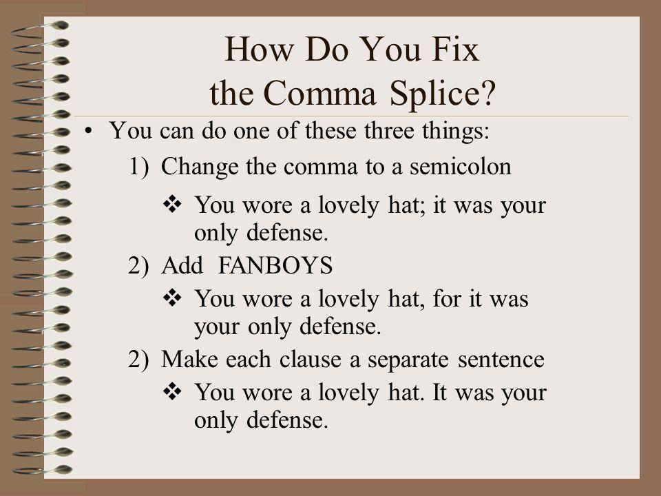 How Do You Fix the Comma Splice
