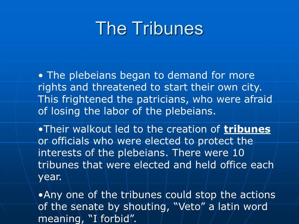 The Tribunes