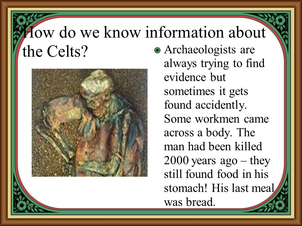 How do we know information about the Celts