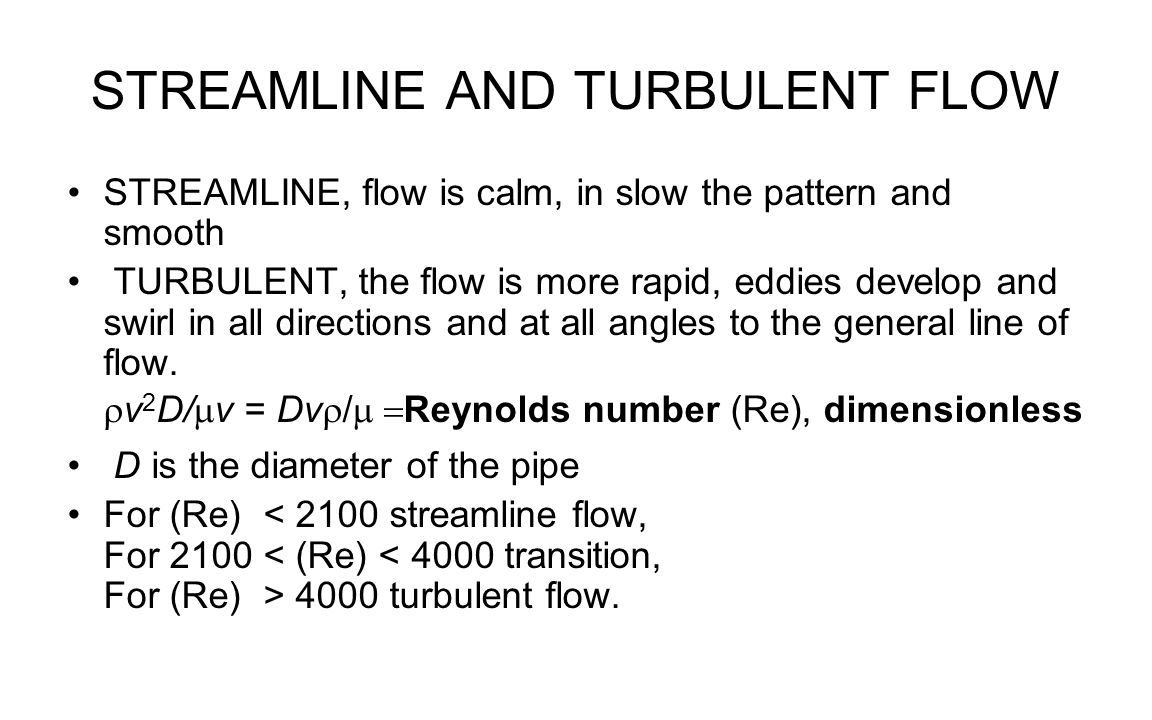STREAMLINE AND TURBULENT FLOW