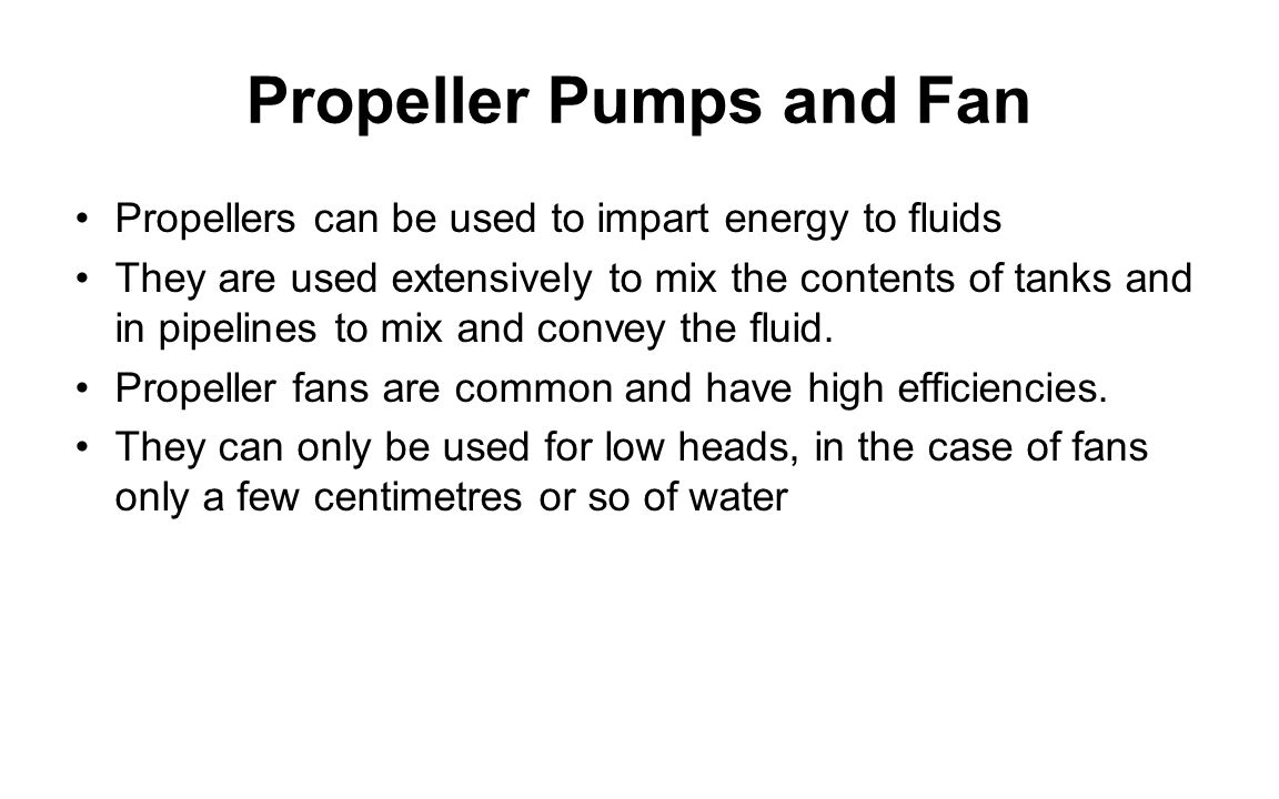 Propeller Pumps and Fan