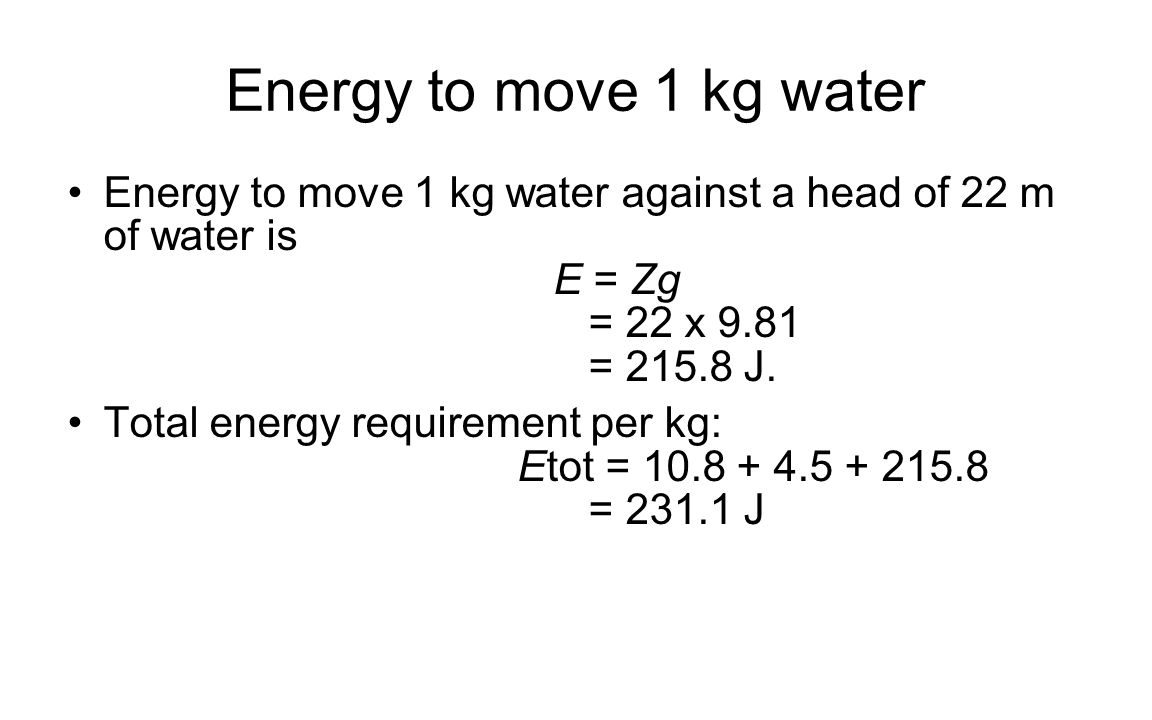 Energy to move 1 kg water