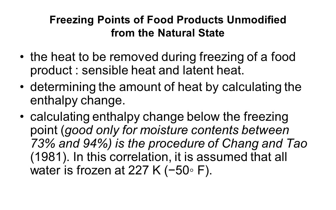Freezing Points of Food Products Unmodified from the Natural State