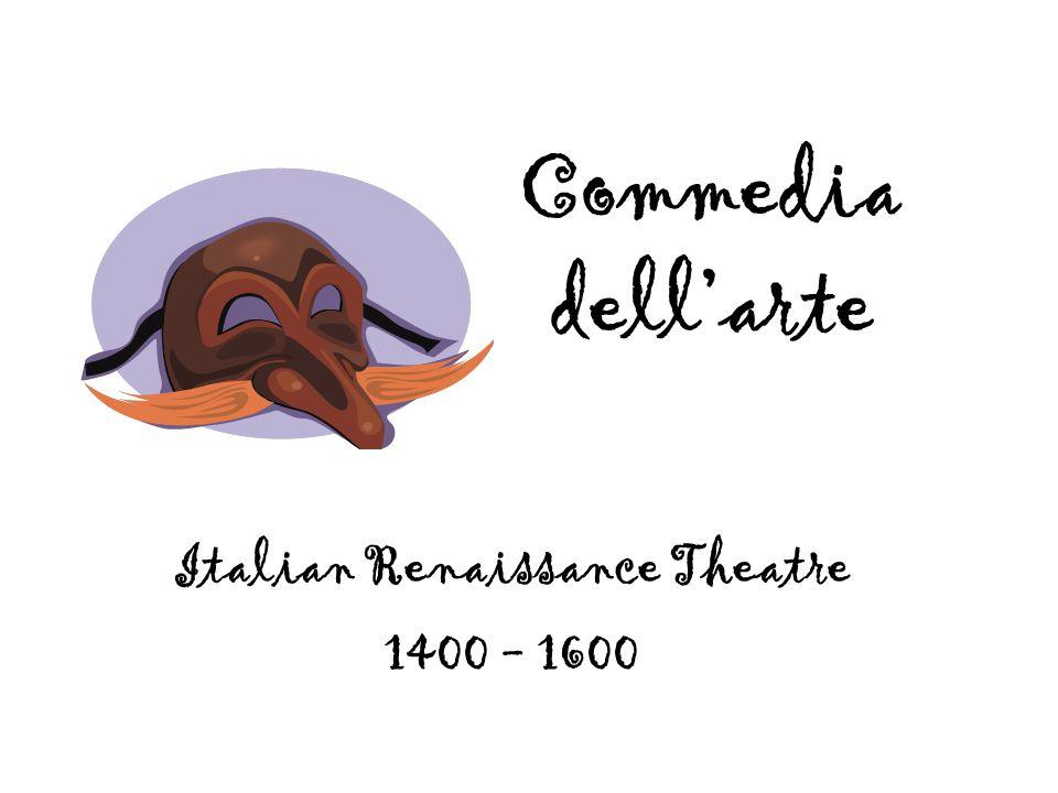 Italian Renaissance Theatre 1400 - 1600