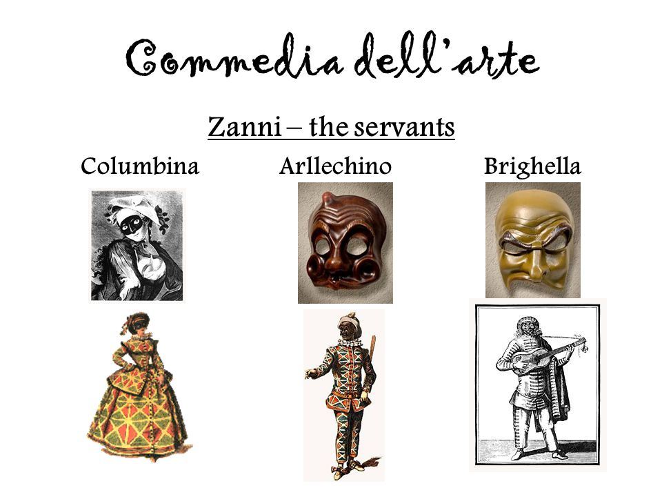 Columbina Arllechino Brighella