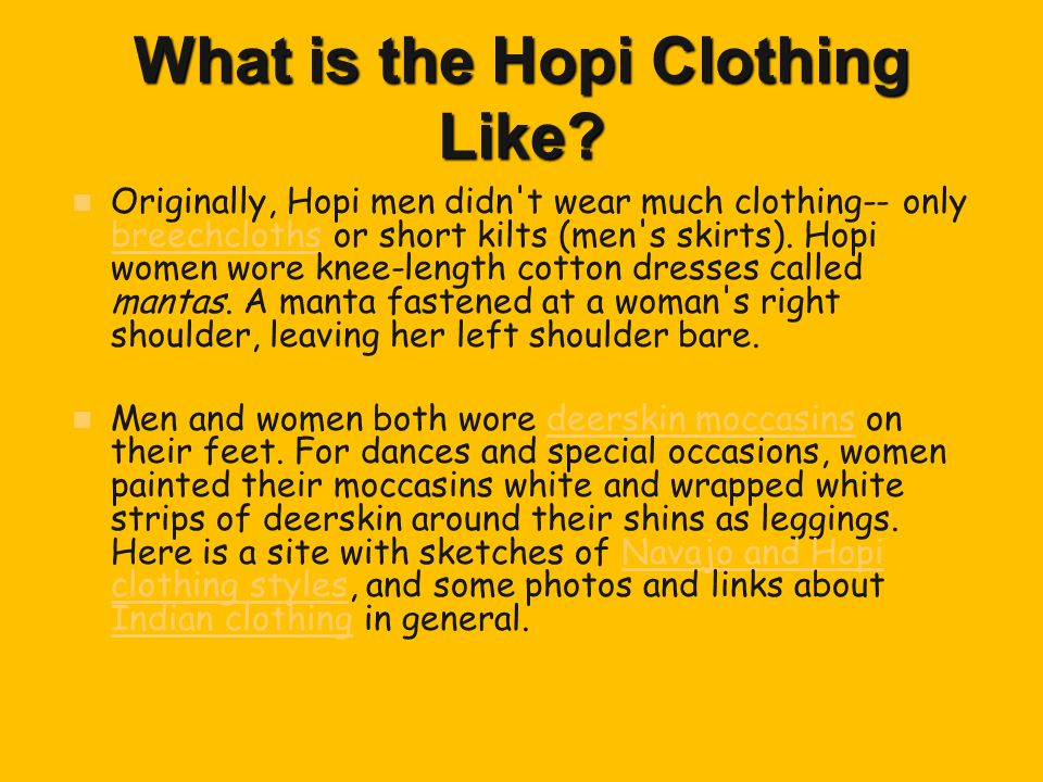 What is the Hopi Clothing Like