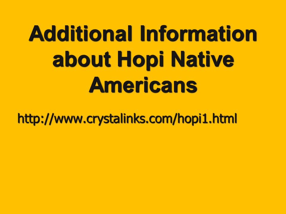 Additional Information about Hopi Native Americans