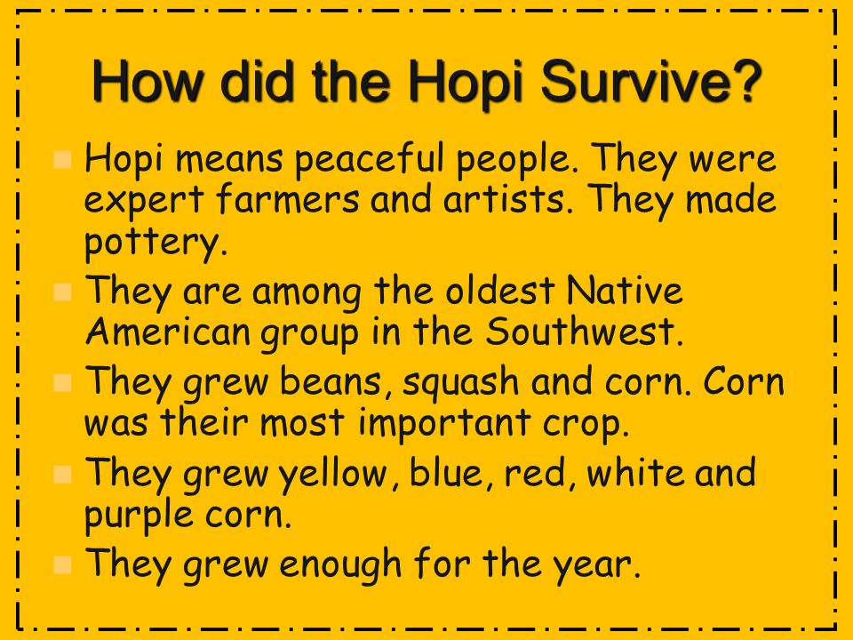 How did the Hopi Survive