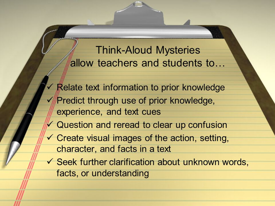 Think-Aloud Mysteries allow teachers and students to…