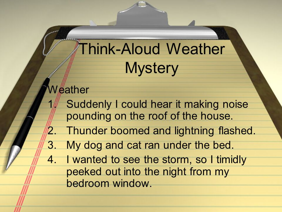 Think-Aloud Weather Mystery