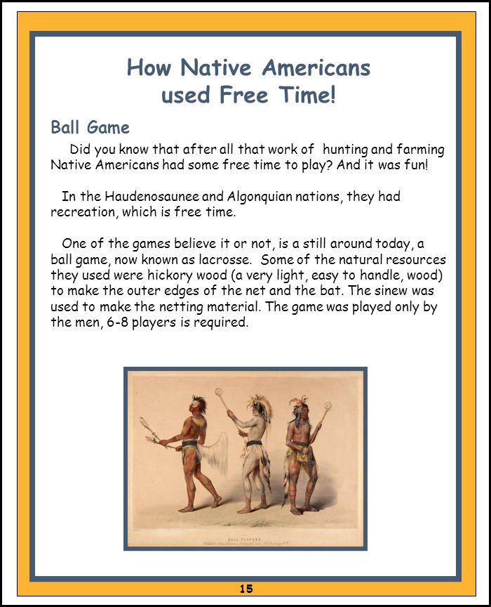 How Native Americans used Free Time!