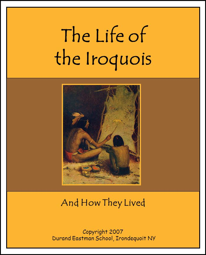 The Life of the Iroquois
