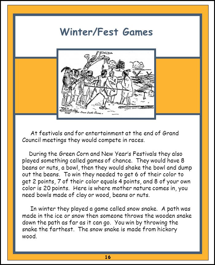 Winter/Fest Games At festivals and for entertainment at the end of Grand Council meetings they would compete in races.