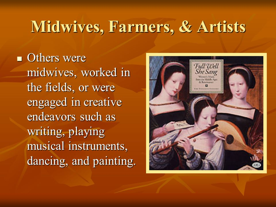 Midwives, Farmers, & Artists