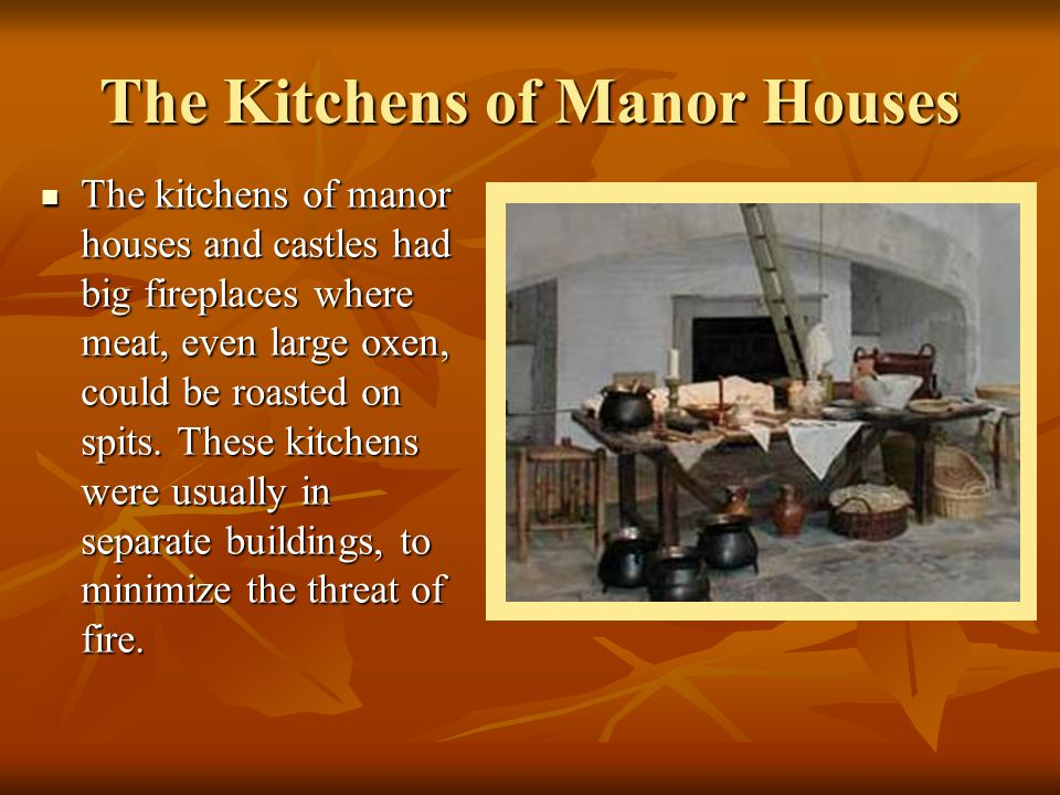 The Kitchens of Manor Houses