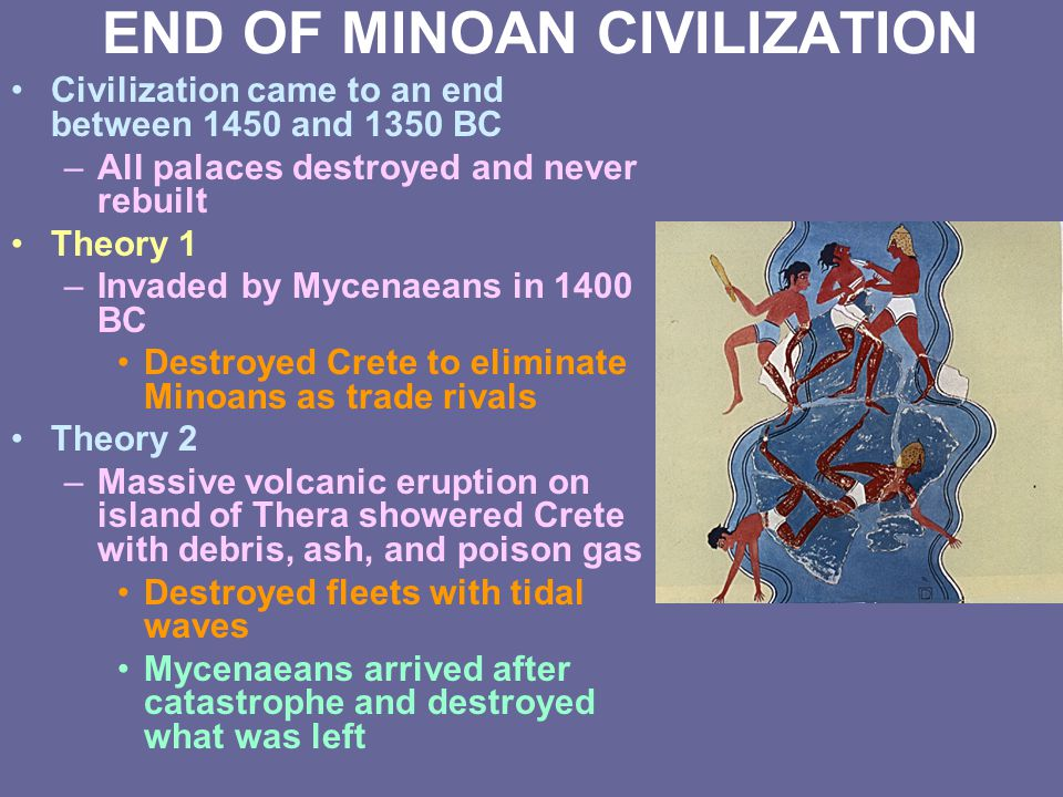 END OF MINOAN CIVILIZATION