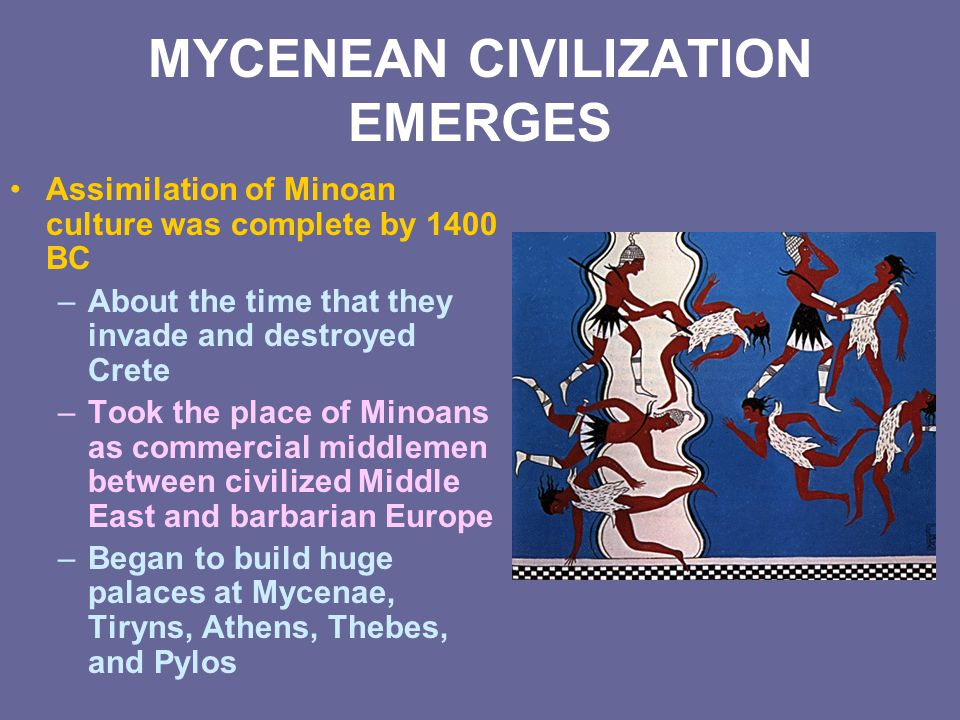 MYCENEAN CIVILIZATION EMERGES