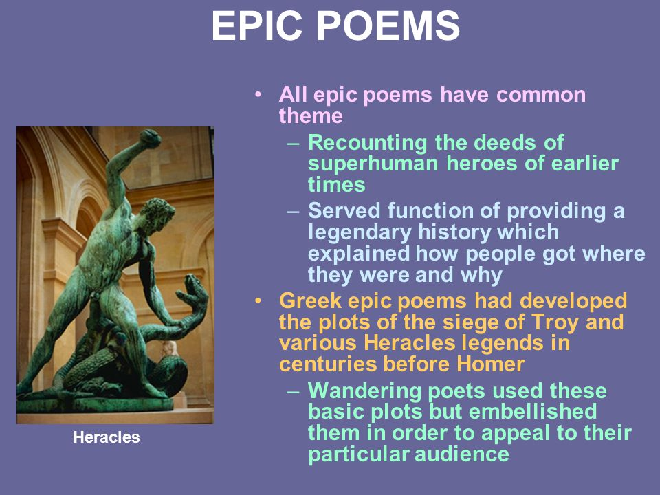 EPIC POEMS All epic poems have common theme