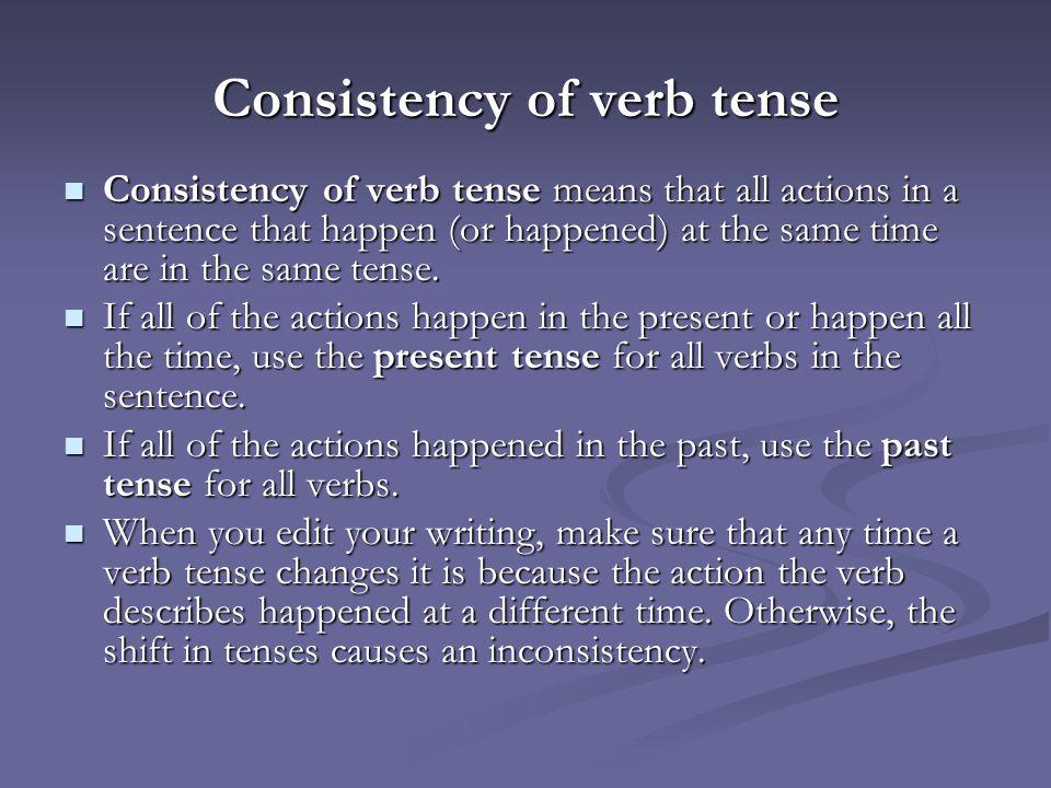 Consistency of verb tense