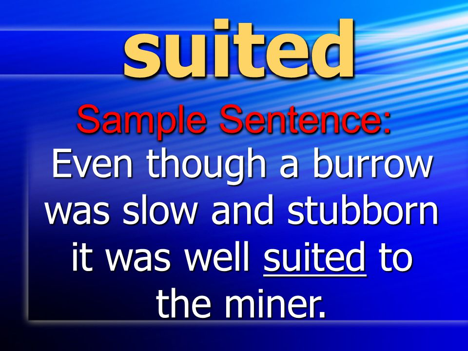 suited Sample Sentence: