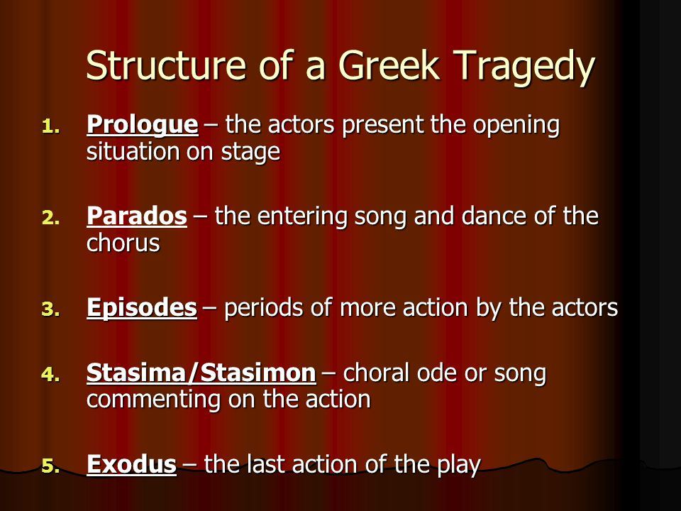 Structure of a Greek Tragedy