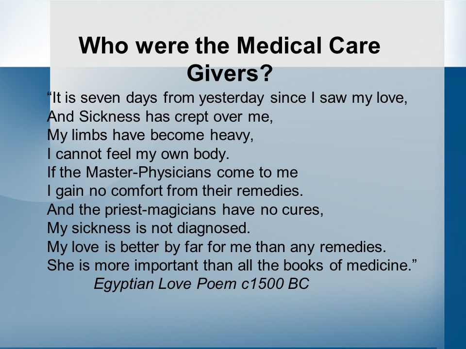Who were the Medical Care Givers