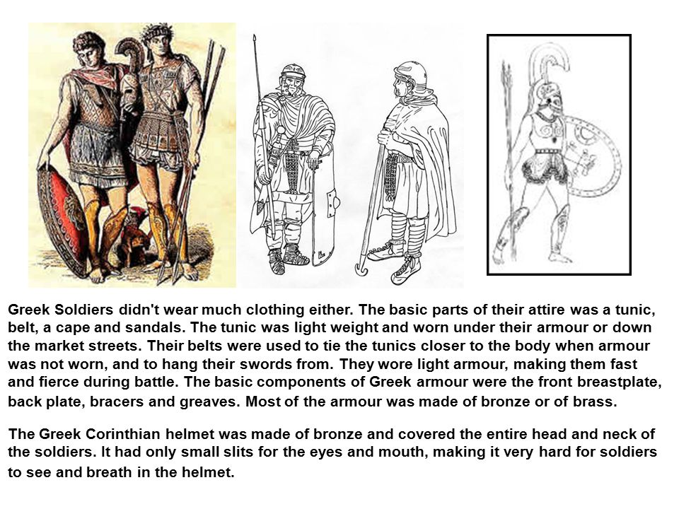 Greek Soldiers didn t wear much clothing either