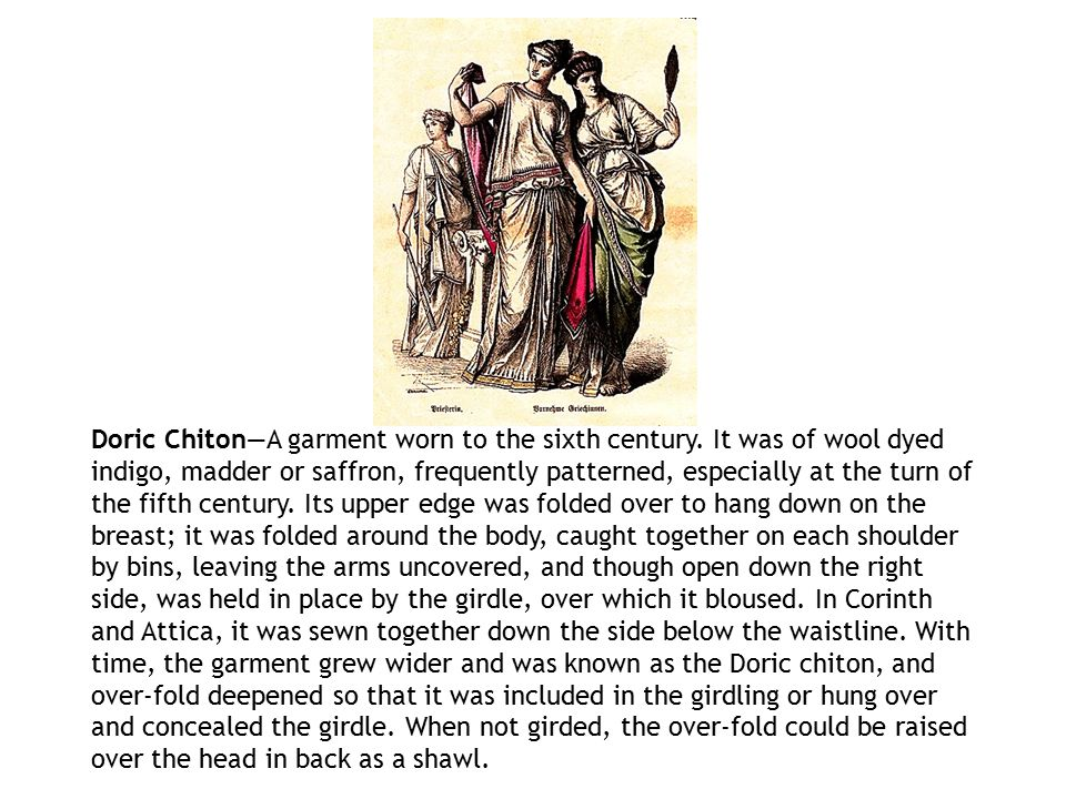 Doric Chiton—A garment worn to the sixth century