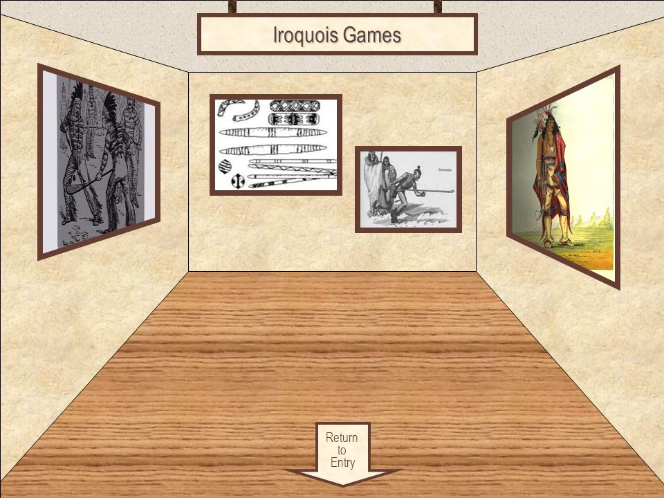 Iroquois Games Games Return to Entry