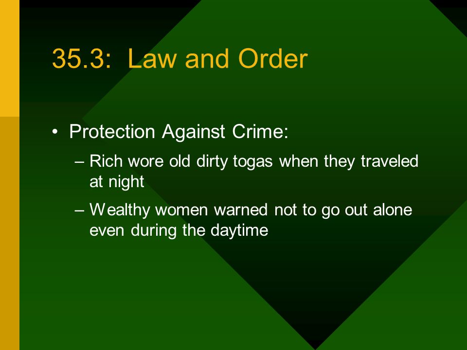 35.3: Law and Order Protection Against Crime: