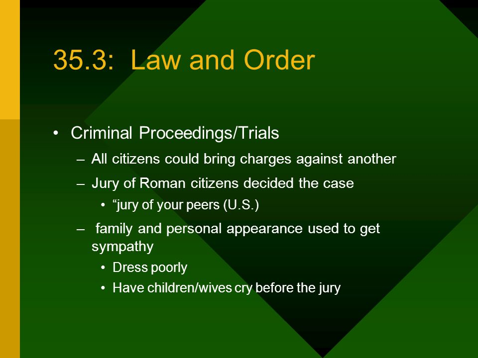 35.3: Law and Order Criminal Proceedings/Trials
