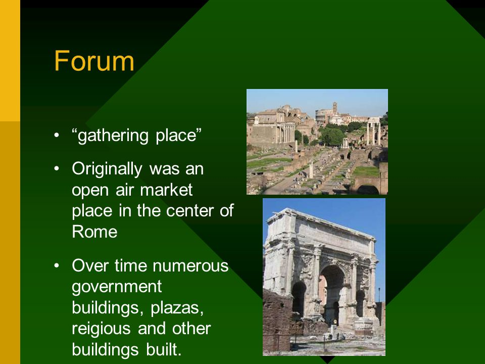 Forum gathering place