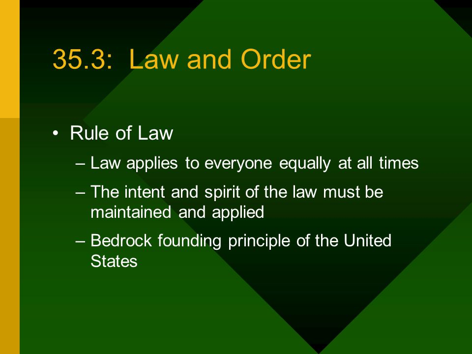 35.3: Law and Order Rule of Law