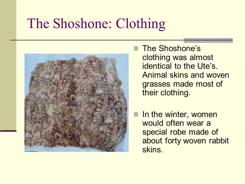 The Shoshone: Clothing