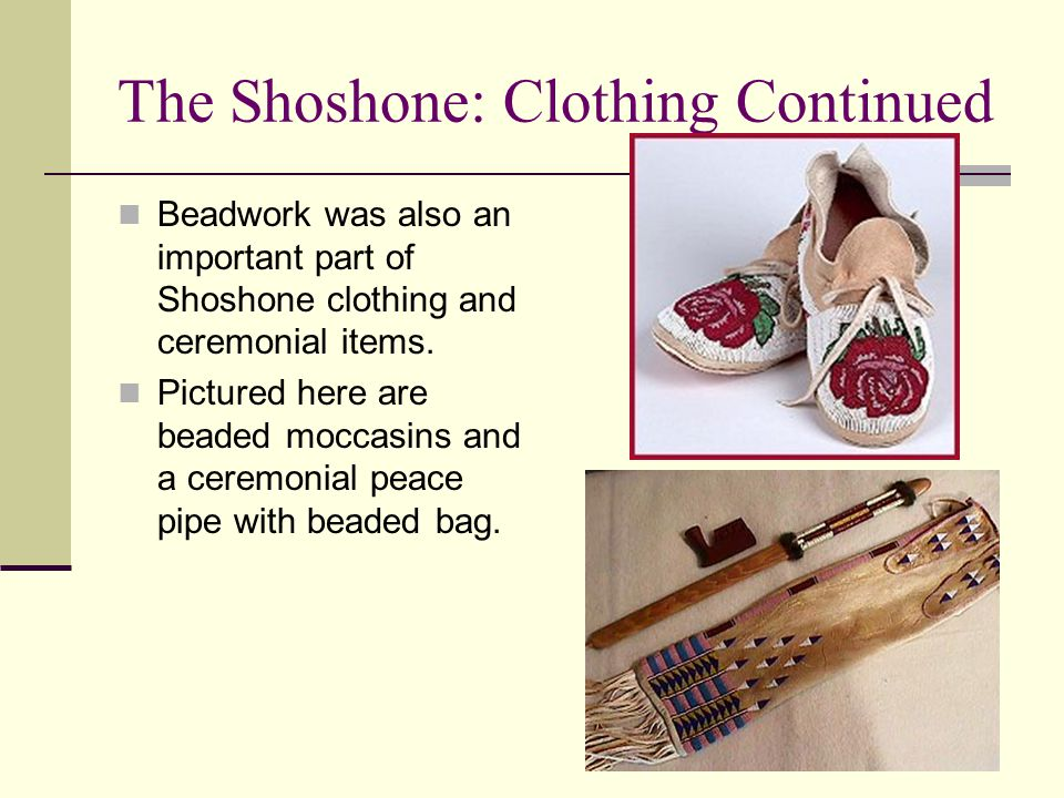 The Shoshone: Clothing Continued