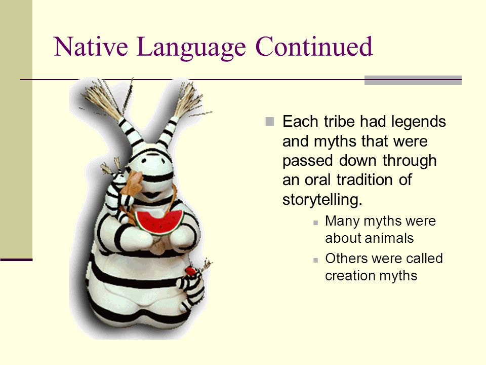Native Language Continued