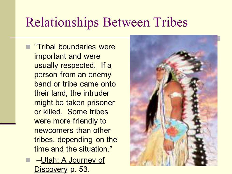 Relationships Between Tribes