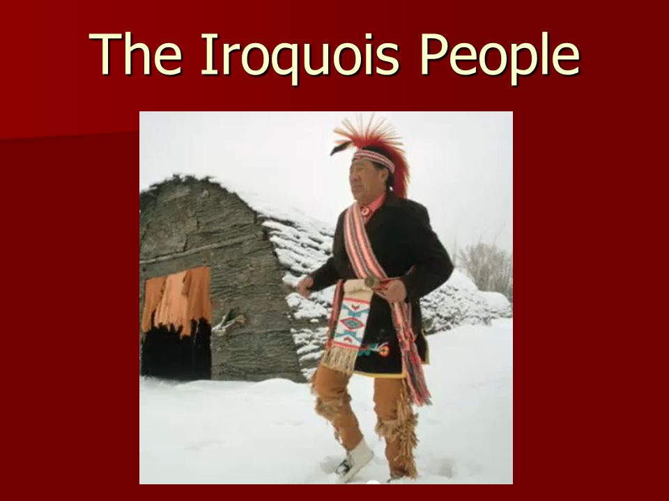 The Iroquois People