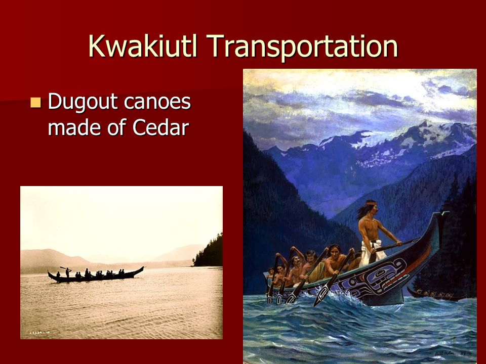 Kwakiutl Transportation