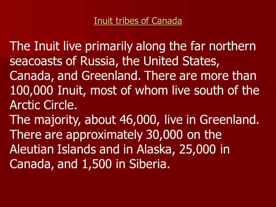 Inuit tribes of Canada