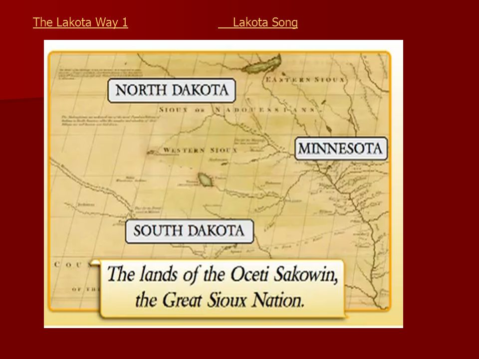 The Lakota Way 1 Lakota Song