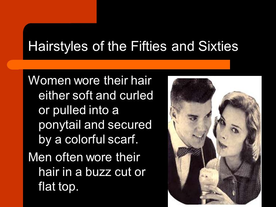 Hairstyles of the Fifties and Sixties
