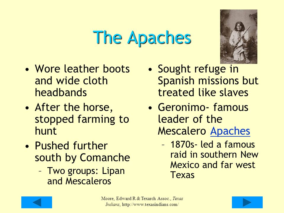 The Apaches Wore leather boots and wide cloth headbands