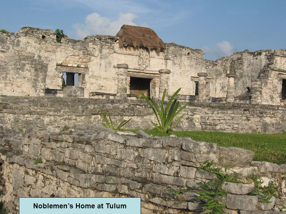 Noblemen's Home at Tulum