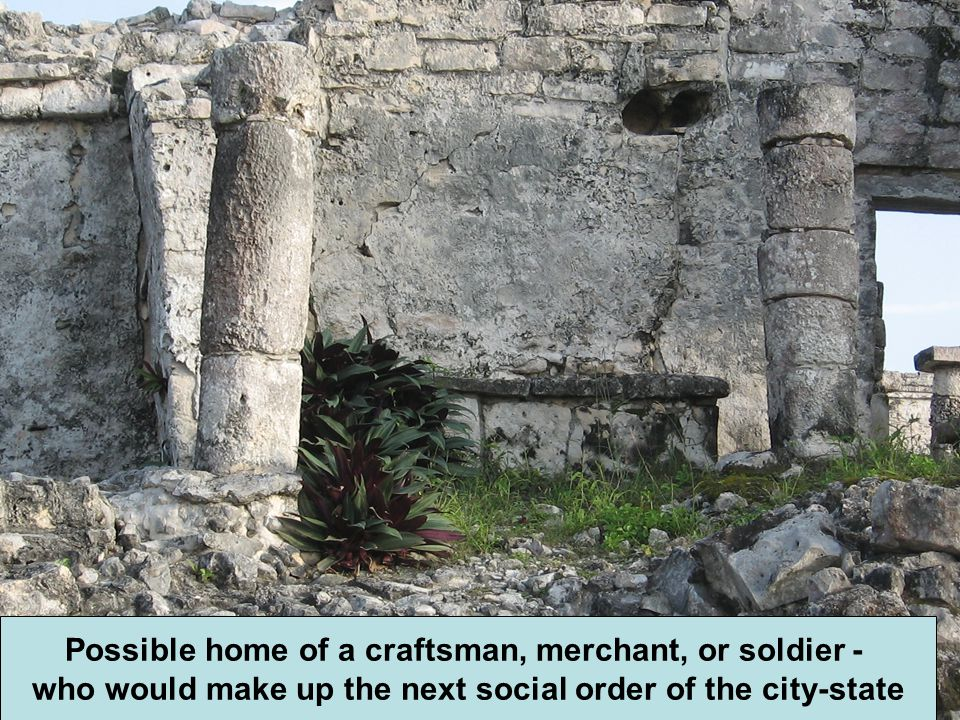 Possible home of a craftsman, merchant, or soldier -